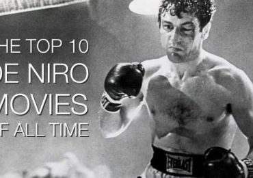 Top 10 Best Robert De Niro Movies