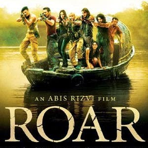 Roar - Upcoming Bollywood Movie release 2014 - 2015