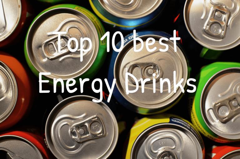 Top 10 best Energy Drinks