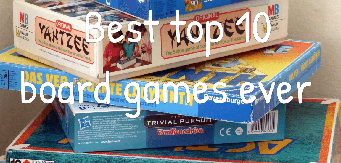 Top 10 Best Board Games Ever