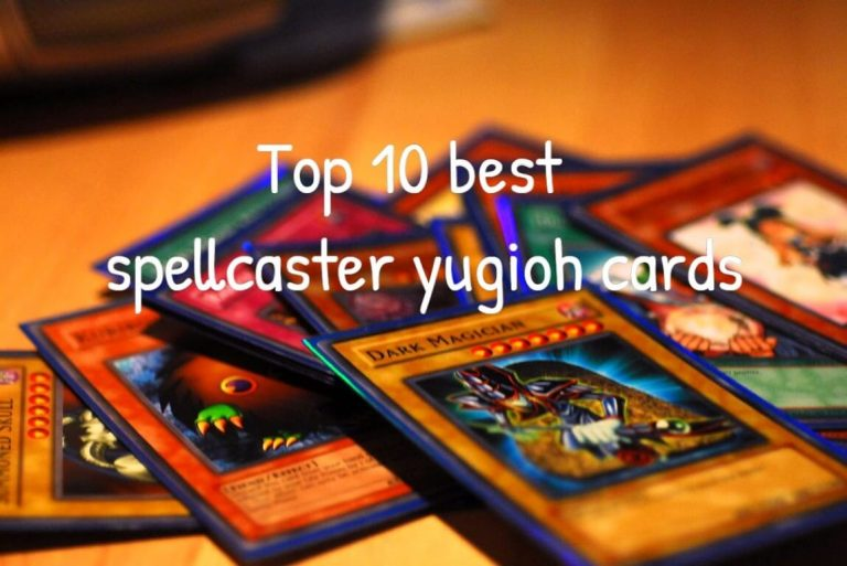 top 10 best spellcaster yugioh cards