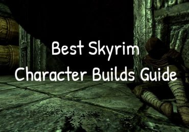 Skyrim Character Builds Guide