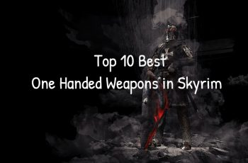 Top 10 Best One Handed Weapons in Skyrim