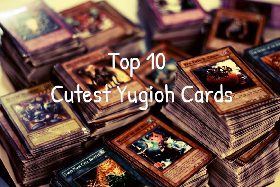 Top 10 Cutest Yugioh Cards