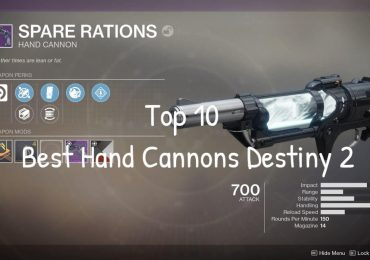 Top 10 Best Hand Cannons Destiny 2