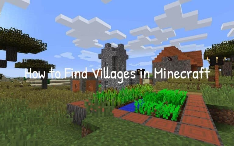 How to Find Villages in Minecraft