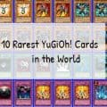 10 Rarest YuGiOh Cards in the World